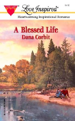 Image for A Blessed Life (Love Inspired)