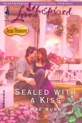 Image for Sealed with a Kiss (Texas Treasures Series #1) (Love Inspired #293)