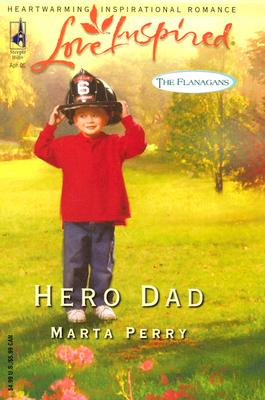 Image for Hero Dad (The Flanagans, Book 3) (Love Inspired #296)