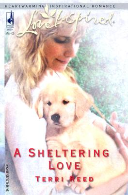 Image for A Sheltering Love (Love Inspired #302)