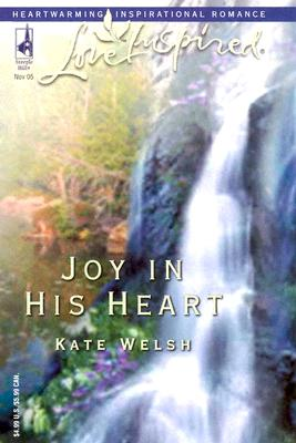 Image for Joy in His Heart (Laurel Glen Series #8) (Love Inspired #325)