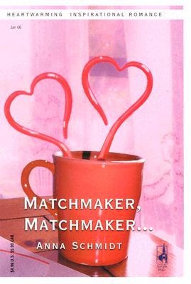 Image for Matchmaker, Matchmaker... (Love Inspired)