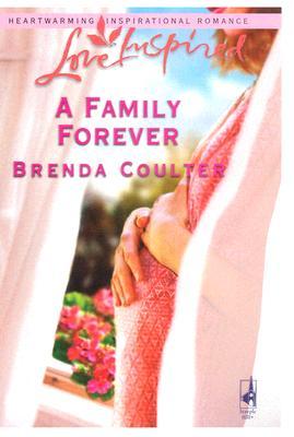Image for A Family Forever  (Love Inspired)