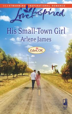 Image for His Small-Town Girl (Love Inspired)