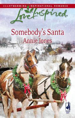 Somebody's Santa (Love Inspired #463), ANNIE JONES