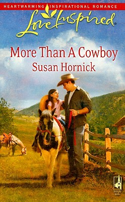 Image for More Than a Cowboy (Love Inspired #474)