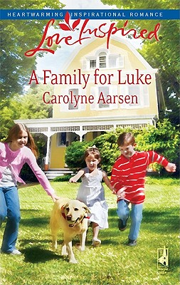 Image for A Family for Luke: Riverbend Series #3 (Love Inspired #476)