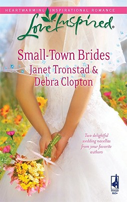 Image for Small-Town Brides: A Dry Creek Wedding A Mule Hollow Match