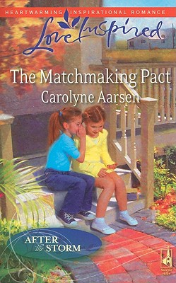 The Matchmaking Pact (Love Inspired), Carolyne Aarsen