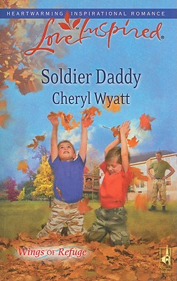 Image for Soldier Daddy (Love Inspired)