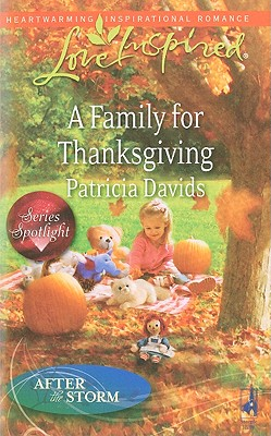 A Family for Thanksgiving (Love Inspired), PATRICIA DAVIDS