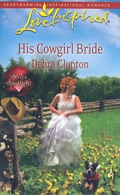 Image for His Cowgirl Bride (Love Inspired)