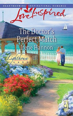 The Doctor's Perfect Match (Love Inspired), Irene Hannon