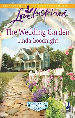 Image for The Wedding Garden (Redemption River)