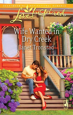 Image for Wife Wanted in Dry Creek (Love Inspired)