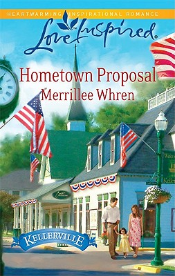 Hometown Proposal (Love Inspired), Merrillee Whren