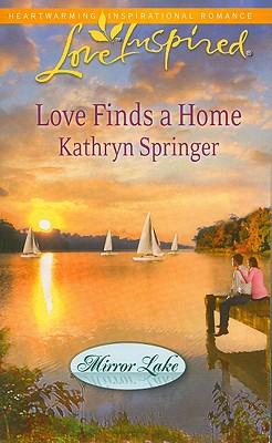 Love Finds a Home (Love Inspired), Kathryn Springer