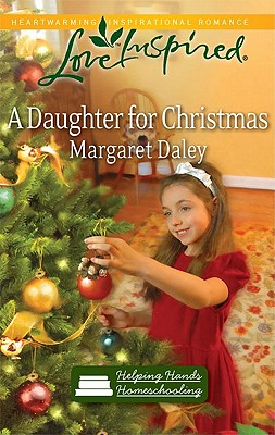 Image for A Daughter for Christmas (Helping Hands Homeschooling, Book 3)