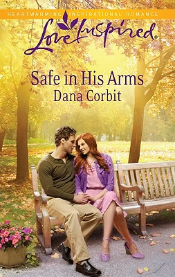Image for Safe in His Arms (Love Inspired)