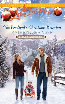 Image for The Prodigal's Christmas Reunion (Love Inspired)