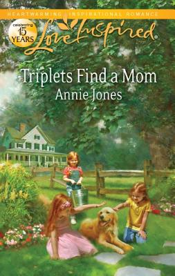 Triplets Find a Mom (Love Inspired), Annie Jones