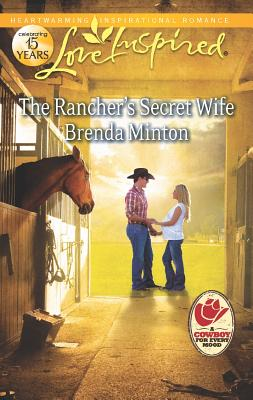 The Rancher's Secret Wife (Love Inspired), Brenda Minton