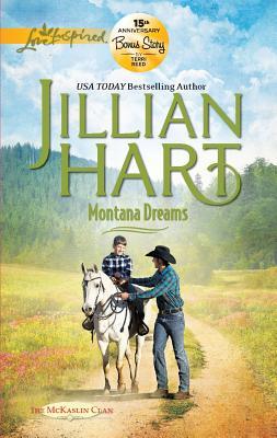 Montana Dreams (Love Inspired), Jillian Hart