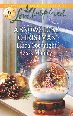 A Snowglobe Christmas, Linda Goodnight
