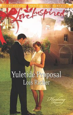 Yuletide Proposal (Love Inspired), Lois Richer