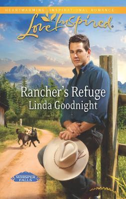 Image for RANCHER'S REFUGE LOVE INSPIRED : WHISPER FALLS