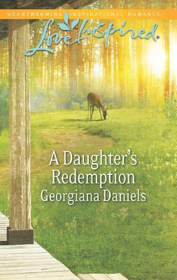 A Daughter's Redemption (Love Inspired), Daniels, Georgiana