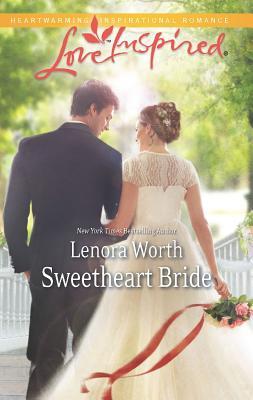 Sweetheart Bride (Love Inspired), Worth, Lenora