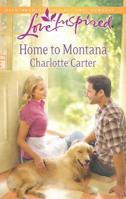 Home to Montana (Love Inspired), Carter, Charlotte