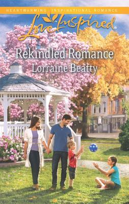Rekindled Romance (Love Inspired), Beatty, Lorraine