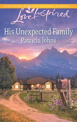 His Unexpected Family (Love Inspired), Patricia Johns