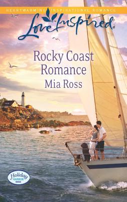 Rocky Coast Romance (Love Inspired), Mia Ross
