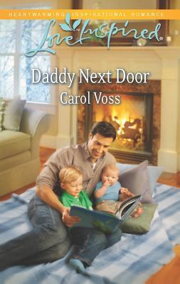 Daddy Next Door (Love Inspired), Carol Voss
