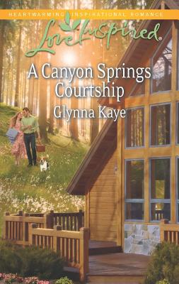A Canyon Springs Courtship (Love Inspired), Glynna Kaye