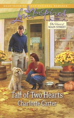 Tail of Two Hearts (Love InspiredThe Heart of Main Street), Charlotte Carter