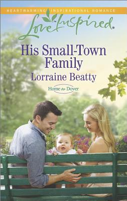 Image for His Small-Town Family (Love Inspired Home to Dover)