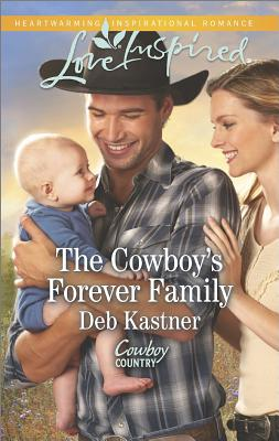 Image for The Cowboy's Forever Family (Love Inspired Cowboy Country)