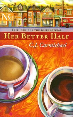 Her Better Half, C.J. Carmichael