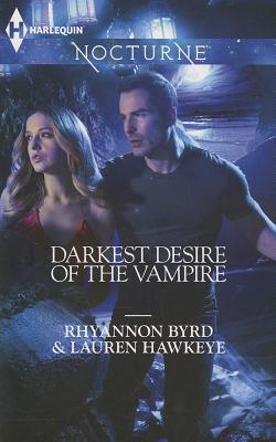 Darkest Desire Of The Vampire, Rhyannon Byrd