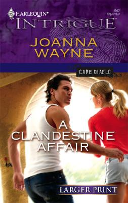 Image for A Clandestine Affair (Larger Print Intrigue: Cape Diablo)