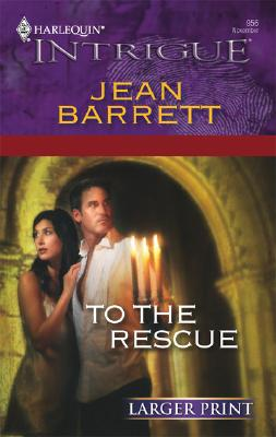 Image for To The Rescue (Larger Print Intrigue)