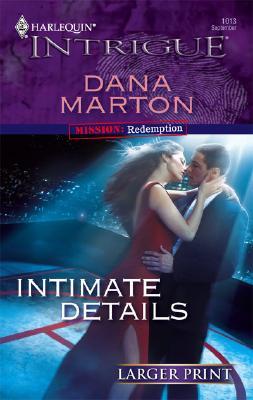 Intimate Details (Harlequin Intrigue Series - Larger Print), DANA MARTON
