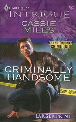 Image for Criminally Handsome