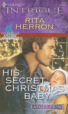 His Secret Christmas Baby (Harlequin Intrigue (Larger Print)), Rita Herron