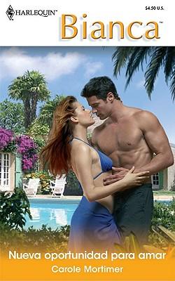 Image for Nueva oportunidad para amar (Original title: Bedded for the Spaniard's Pleasure)