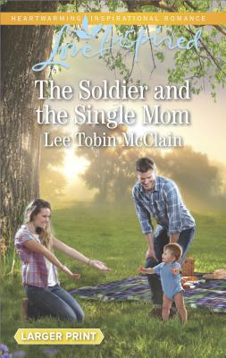 Image for The Soldier and the Single Mom (Rescue River)